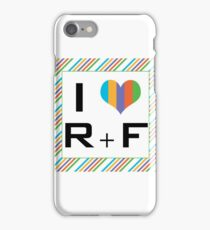 I love R + F Independent consultant  iPhone Case/Skin