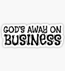 Gods Away On Business Tom Waits Quote Music Sticker