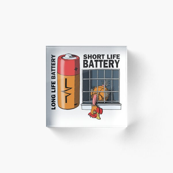 The life of a battery hen Acrylic Block
