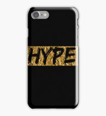 Hype (T-shirt, Phone Case & more) iPhone Case/Skin