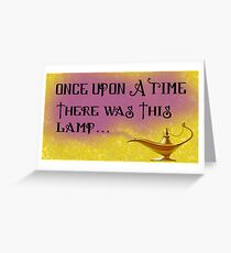 Once Upon a Time there was This Lamp... Greeting Card