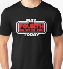 May the 4th Be With You Today Unisex T-Shirt