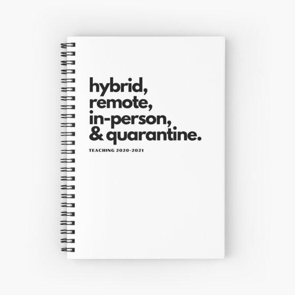 hybrid, remote, in-person teacher design Spiral Notebook