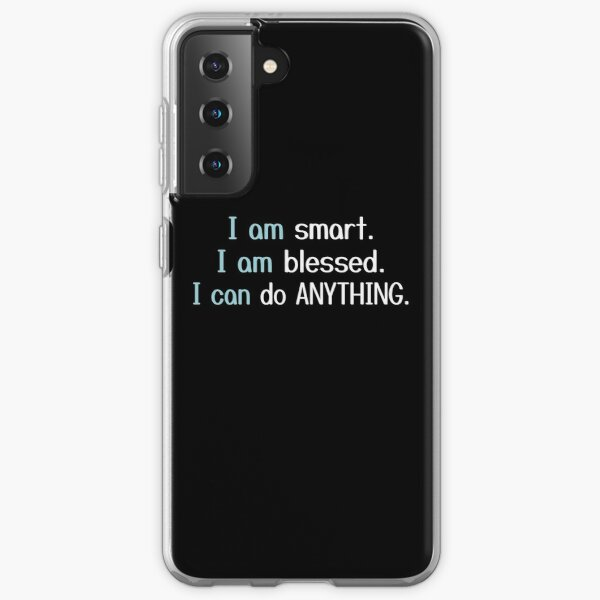i am smart i am blessed i can do anything Samsung Galaxy Soft Case