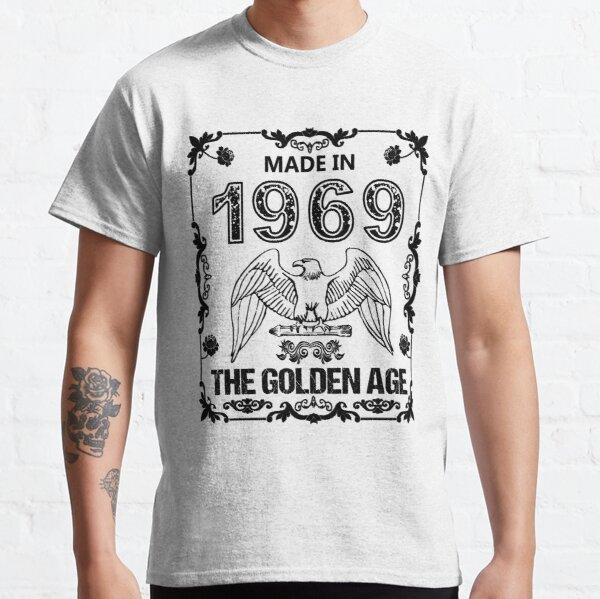 Made In 1969 Classic T-Shirt