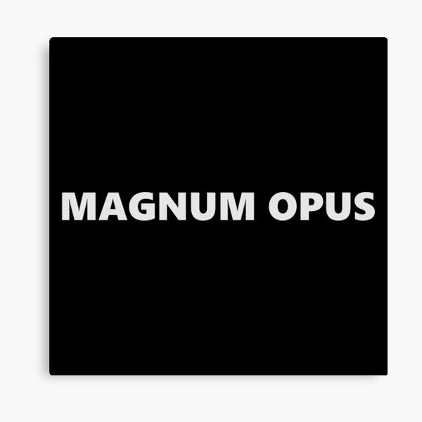 MAGNUM OPUS Canvas Print