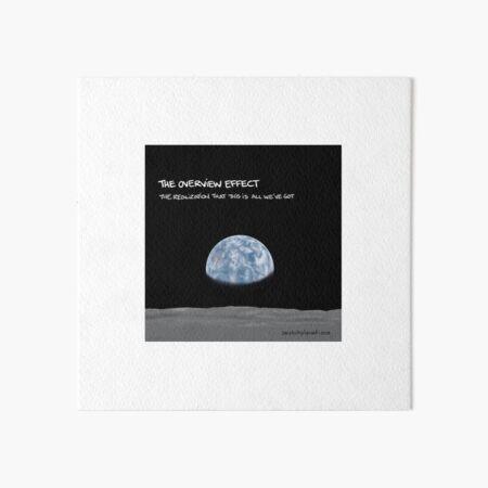 The Overview Effect Art Board Print