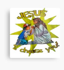 Jesus I Choose You! Metal Print