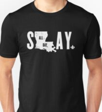 SLAY ALL DAY (white text) T-Shirt