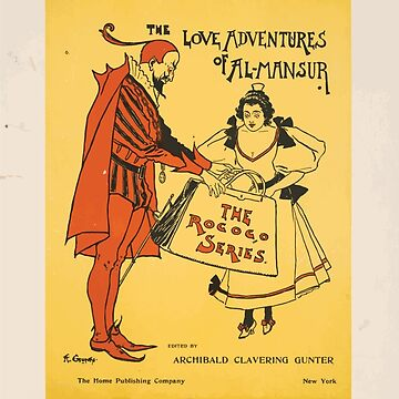 Artist Posters Now ready The Love Adventures of Al Mansur edited by Archibald Clavering Gunter for sale here A Gunn 0571 by wetdryvac
