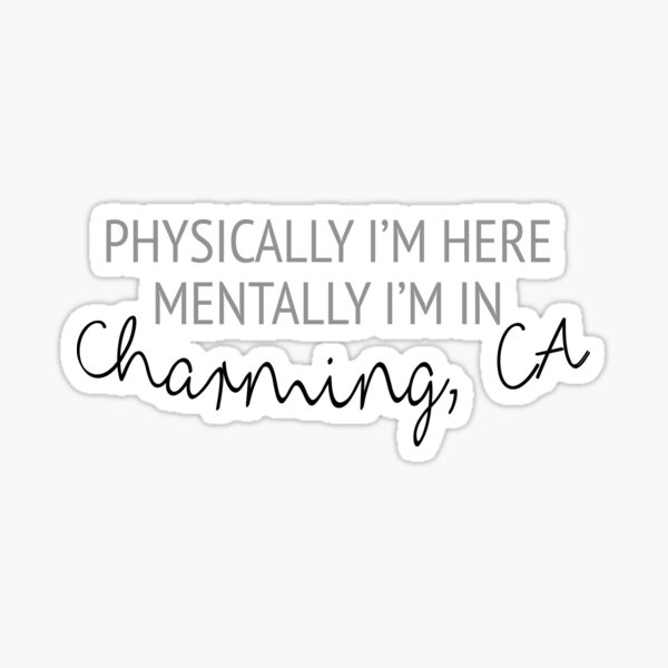 Físicamente estoy aquí, mentalmente estoy en Charming Pegatina