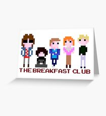 8-bit The Breakfast Club  Greeting Card