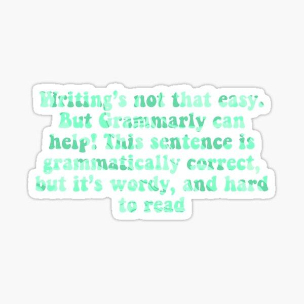 Grammarly Can Help! Sticker