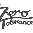 Zero Tolerance hand lettering by sixsixninenine