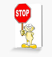 Cartoon with stop sign Greeting Card