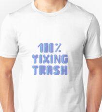 100% Yixing trash 2 T-Shirt