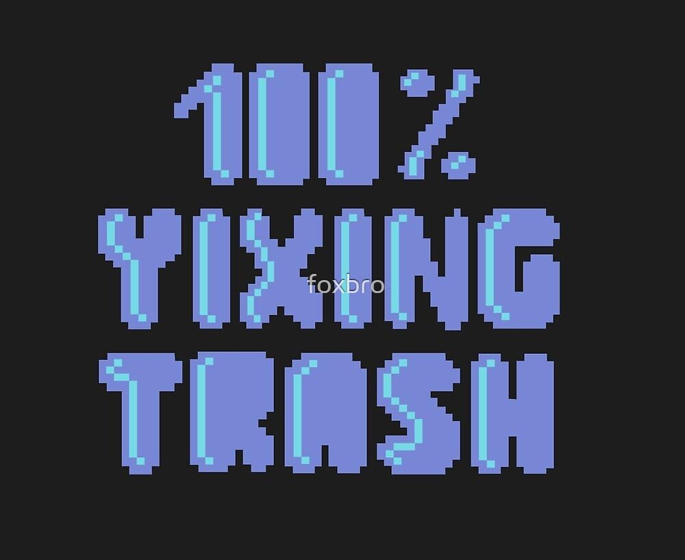 100% Yixing trash 2 by foxbro