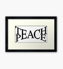 Teach peace Framed Print