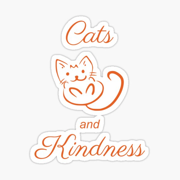 Cats and Kindness Sticker