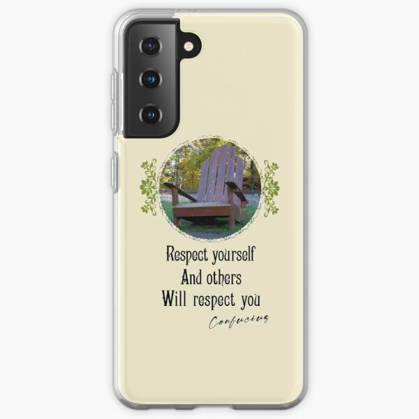 Respect Yourself And Others Will Respect You - Impactful Positive Motivational Samsung Galaxy Soft Case