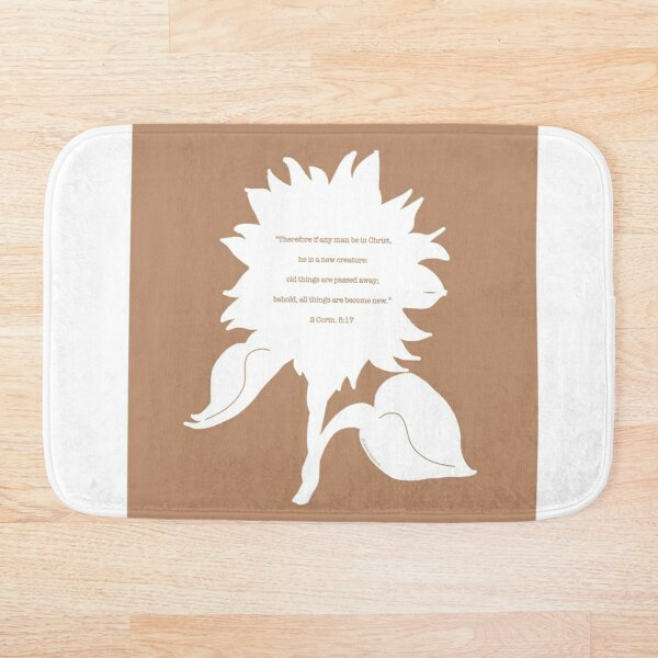 New Life 2 - a Sunflower Scripture Verse Illustration - Christian Faith Based Art Bath Mat
