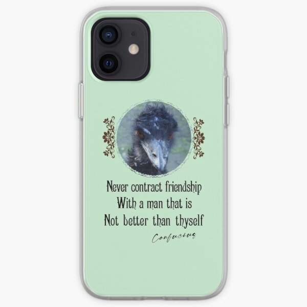 Never Contract Friendship With A Man That Is Not Better Than Thyself - Impactful Positive Motivational iPhone Soft Case