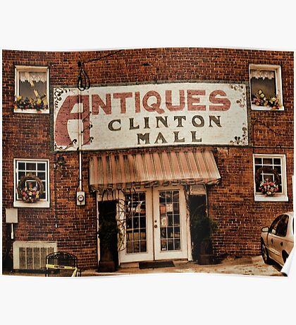 """""""Antiques, Clinton Mall, #1""""... prints and products Poster"""