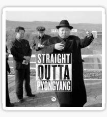 Straight outta Pyongyang Sticker