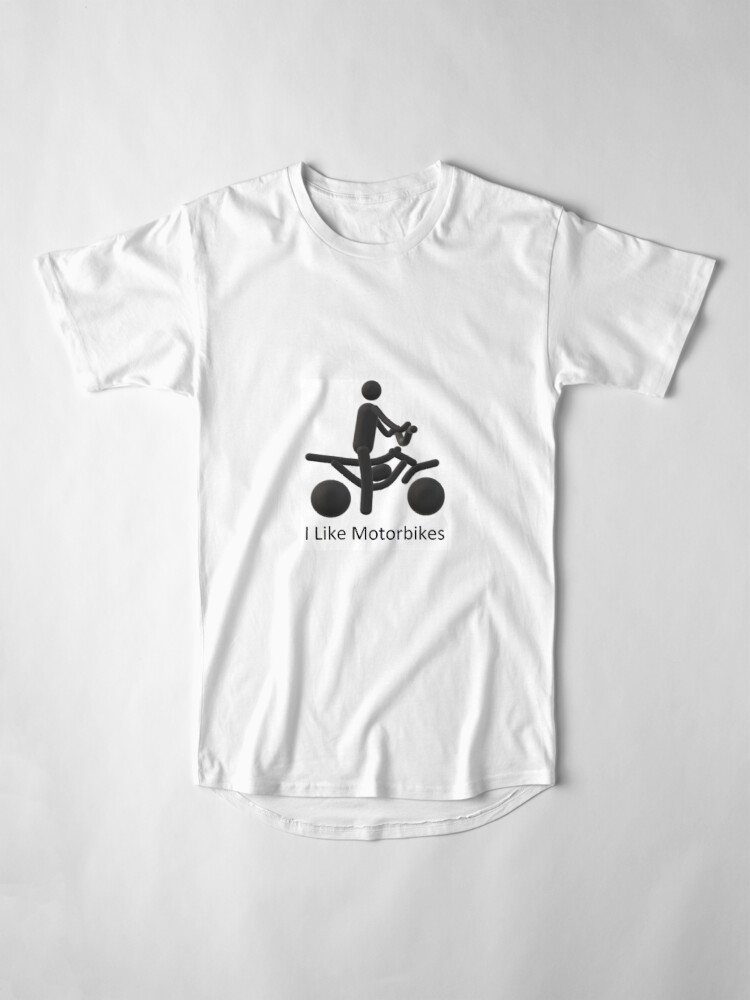 Alternate view of I like motor bikes! Long T-Shirt