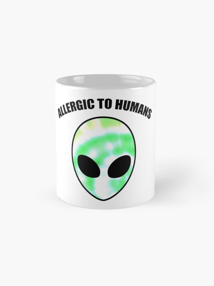 Alternative Ansicht von Allergiker für Menschen - Tie Dye Alien Print Tasse
