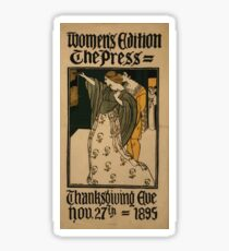 Artist Posters Women's edition The Press Thanksgiving eve Nov 27th 1895 Marianna Sloan 0271 Sticker