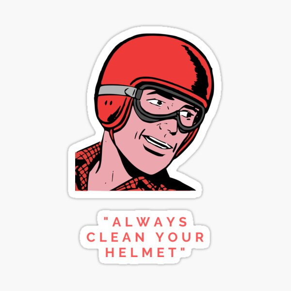 Always Clean your Helmet Sticker