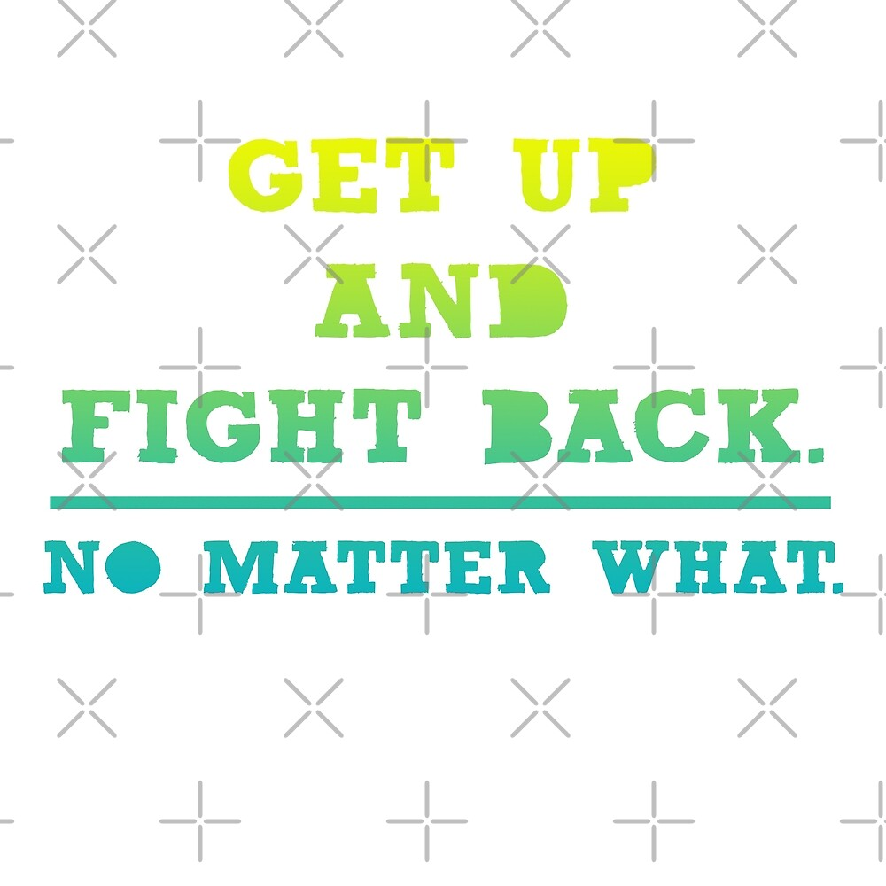 Get Up and Fight Back by Nisa Katz