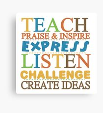 Teacher Text Quote Saying Praise Inspire Listen Canvas Print