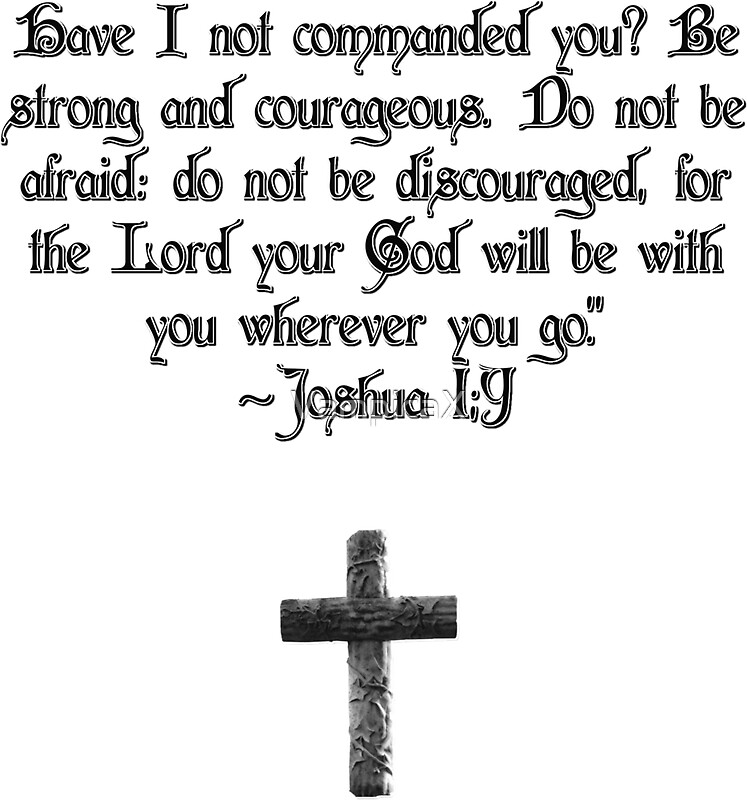 Quot Be Strong And Courageous Joshua 1 9 Quot Stickers By Vampicax