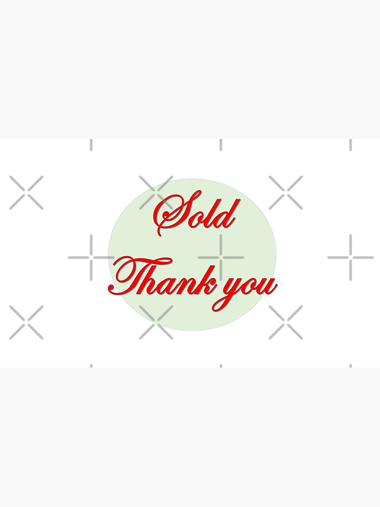 Sold  Thank you in red font  by Veee8