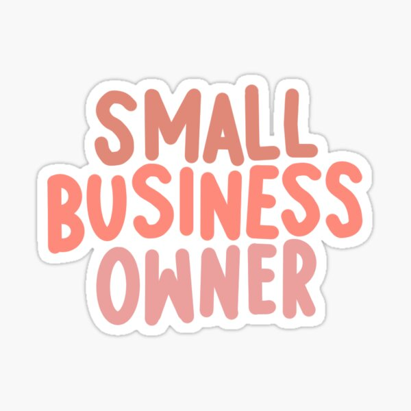 Clear Small Business Owner Sticker