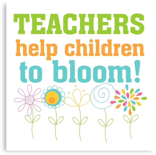 Flowers Teachers Help Children to Bloom by peacockcards