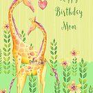 Happy Birthday Mom by CobyLyn