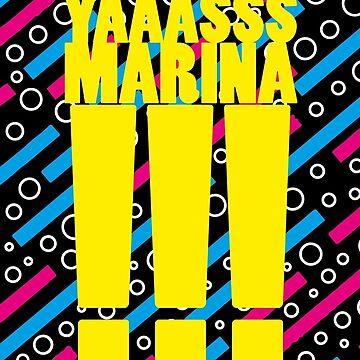 YAAASSS MARINA by keanehoody