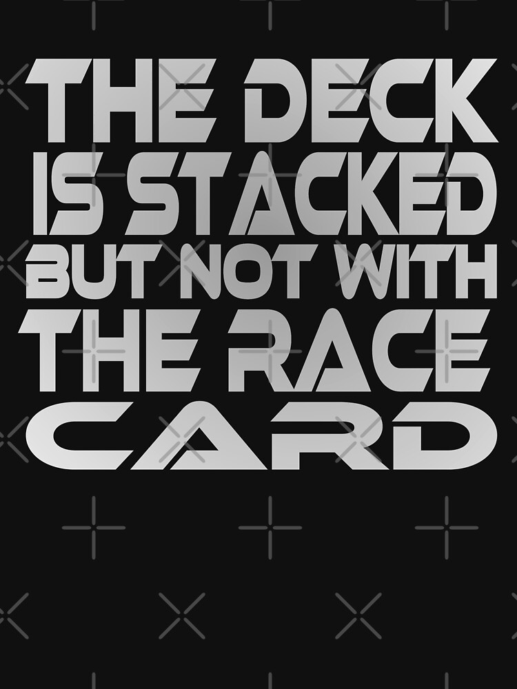 Stacked Deck (Race Card) by carbonfibreme