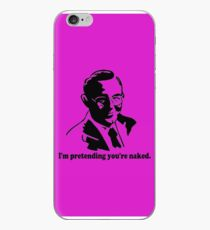 I'm Pretending You're Naked iPhone Case