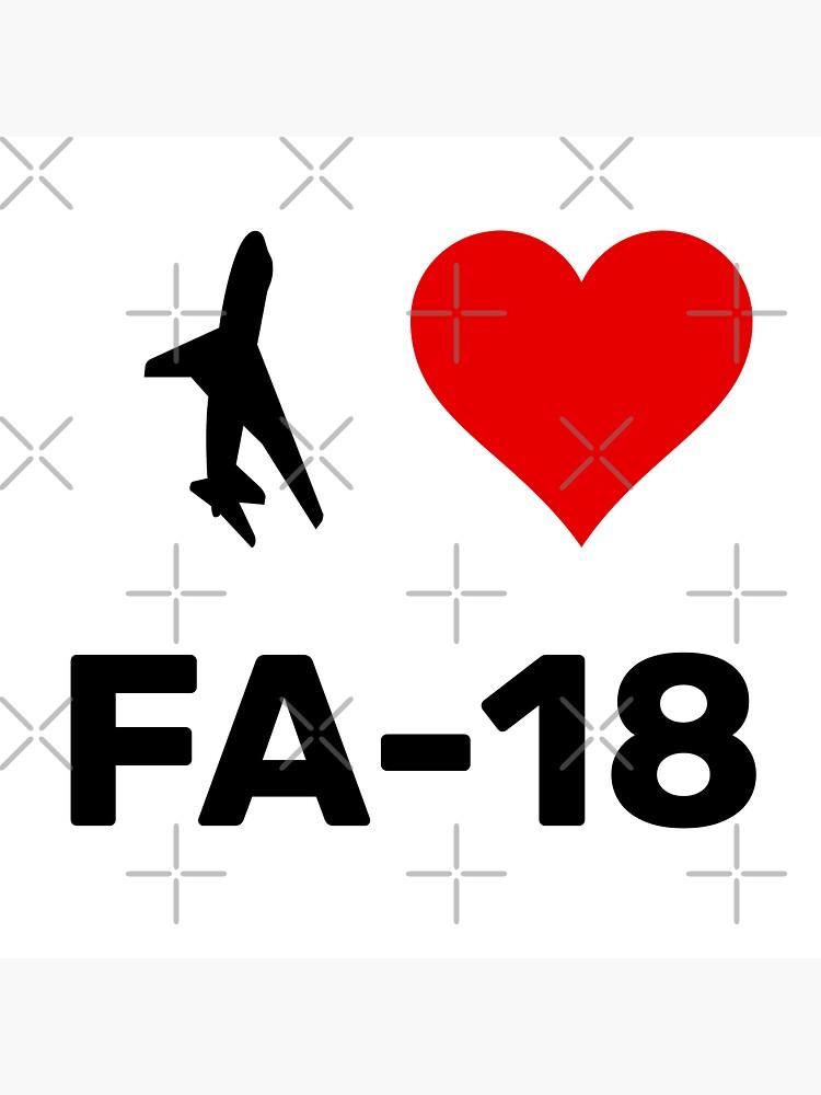 I Love FA-18 by U-I-N