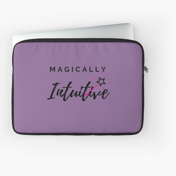 Magically Intuitive  Laptop Sleeve
