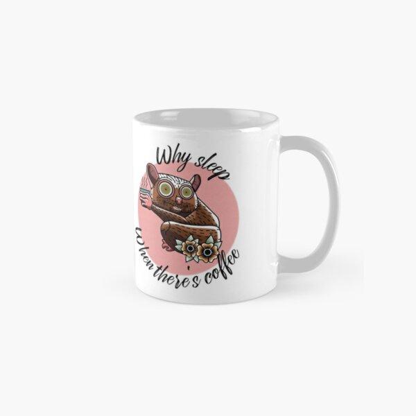 For those who need coffee to stay awake Classic Mug