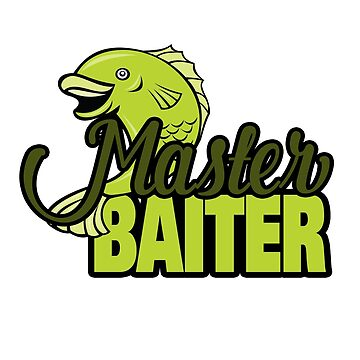 Funny Fishing Master Baiter Word Play Pun by doonidesigns