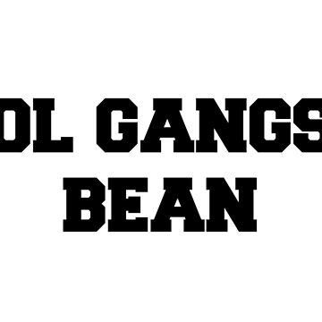 smol gangsta bean by IssyGracex