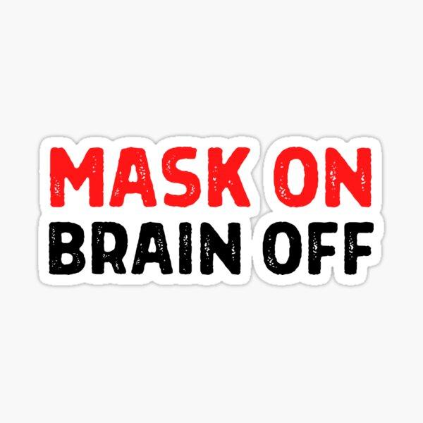Mask On Brain Off Pandemic Covid Sheep Coronavirus Sticker