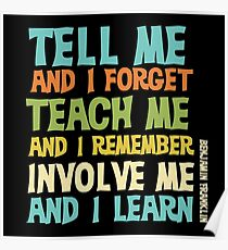 Educational Text Quote Involve Me Poster