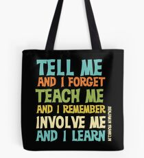 Educational Text Quote Involve Me Tote Bag
